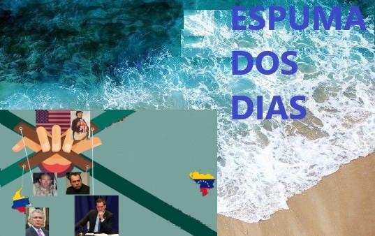 Espuma dos dias Venezuela golpe GIDEON John Bull maio2020
