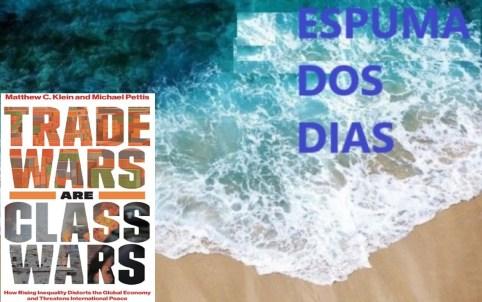 Espuma dos dias Trade Wars are Class Wars