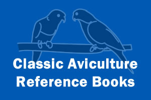 Classic Aviculture Reference Books