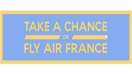 Take a Chance or Fly Air France: Air France launches new campaign 7