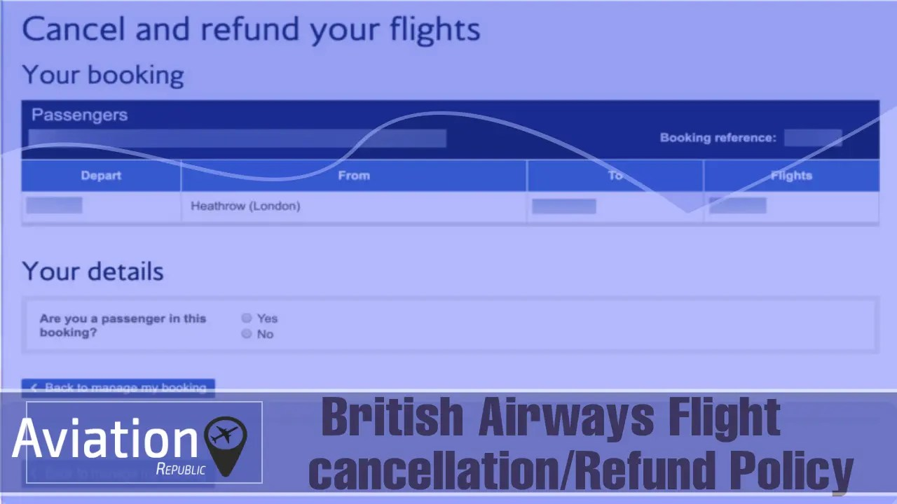 How Much is the Cancellation Fee for the British Airways Ticket? : Policy & Rules All you need to know