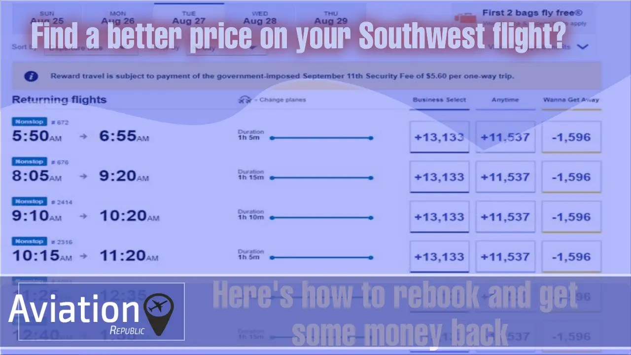 How to Find a better price on your Southwest flight? Here's how to rebook and get some money back
