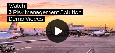 Watch 3 Risk Management Solution Demo Videos