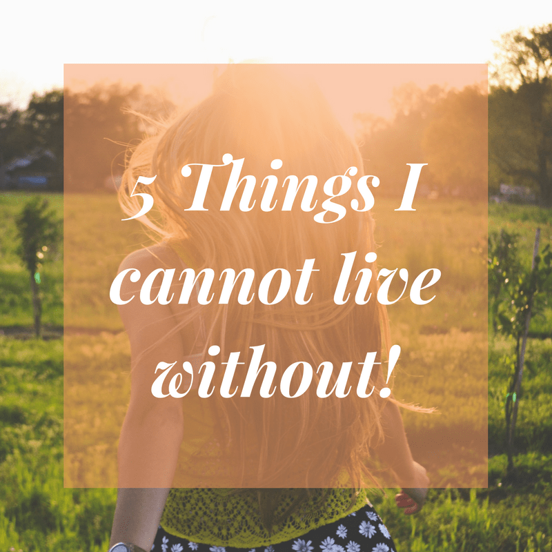 things people cannot live without