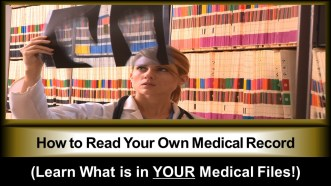 """How to Read Your Own Medical Record (Learn What is in YOUR Medical Files!)"""