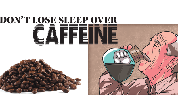 Health and Well-Being: Caffeine