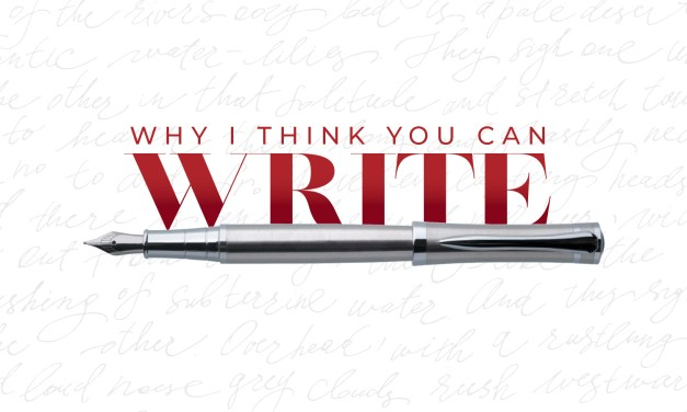 Why I think You Can Write