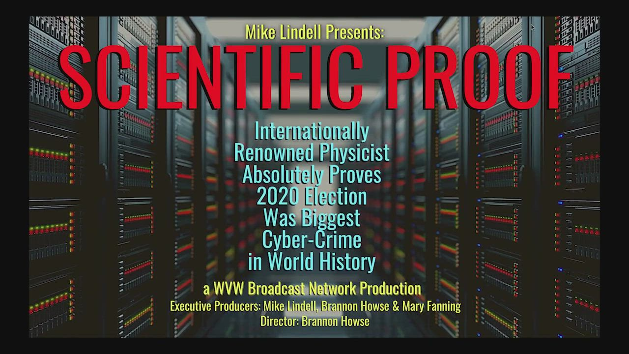On March 31st, Mike Lindell, the CEO of MyPillow, released a one-hour television special entitled, Scientific Proof: Internationally Renowned Physicist Absolutely Proves 2020 Election Was Biggest Cyber-Crime in World History
