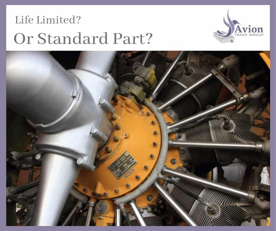 Standard or Life Limited Parts