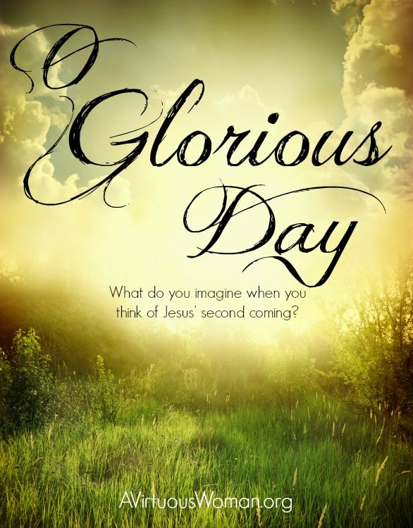 o glorious day the