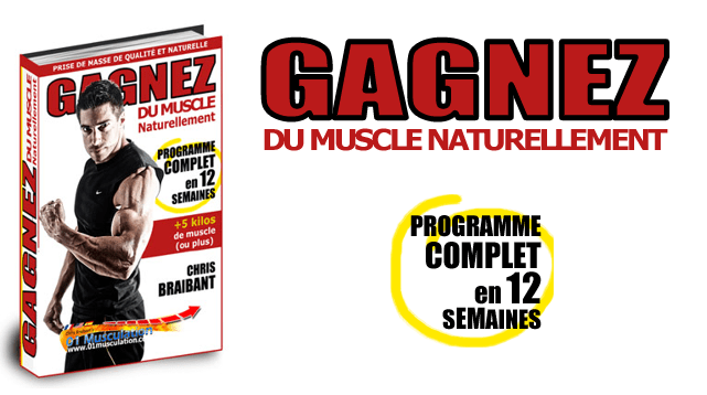 Musculation Naturelle Chris Braibant Programme complet de musculation naturelle de 12 semaines.