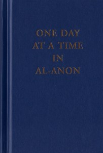 One Day At A Time In Al Anon Daily Meditation Book