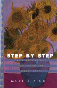 Step By Step Daily Meditations For Living The 12 Steps