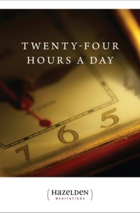 Twenty Four Hours a Day Paperback