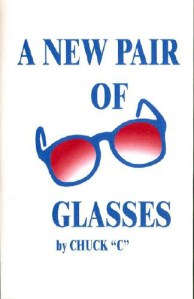 A New Pair of Glasses By Chuck C (Chamberlain)