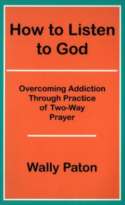 How To Listen To God By Wally Paton