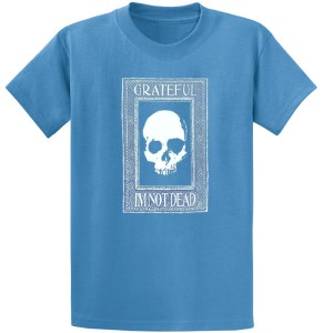 Grateful Im Not Dead Iris T Shirt