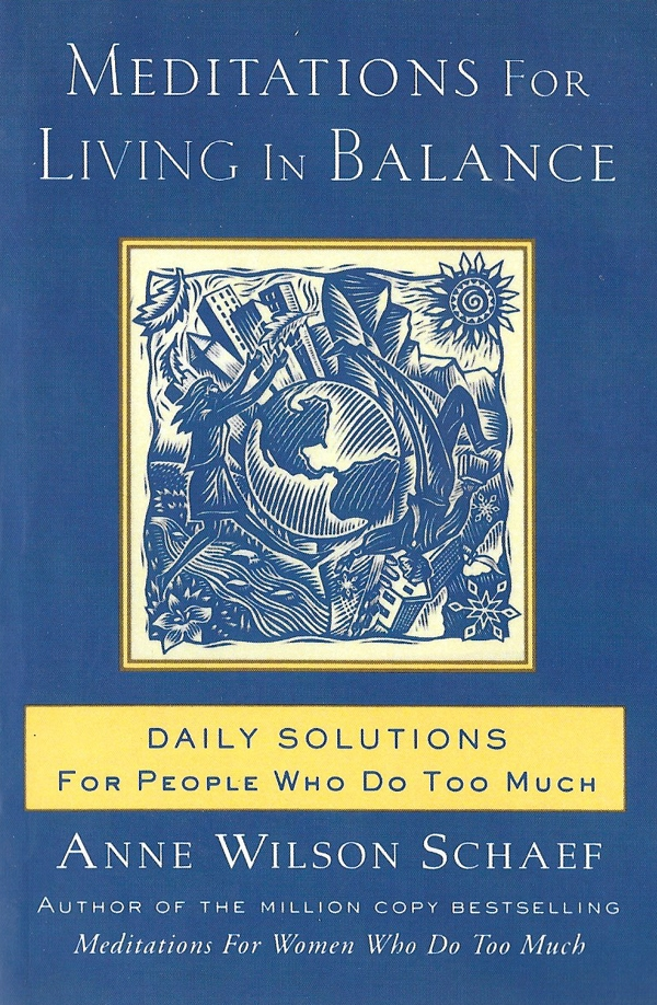 Meditations for Living In Balance Daily Solutions for ...