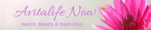 Avitalife Now - Health, Beauty, Inspiration