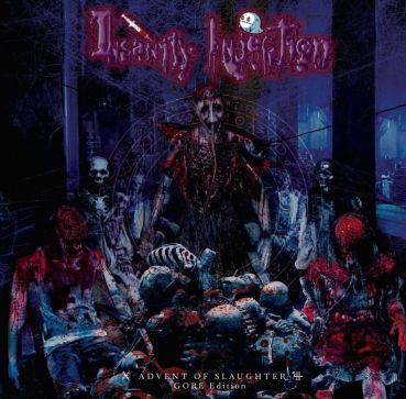 Insanity Injection - ADVENT OF SLAUGHTER (GORE Edition)