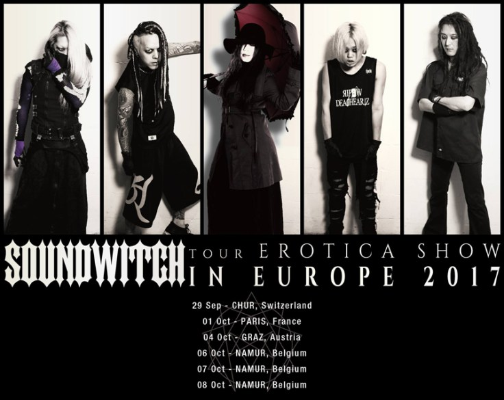SOUNDWITCH TOUR 「EROTICA SHOW」IN EUROPE 2017