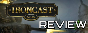 Ironcast review