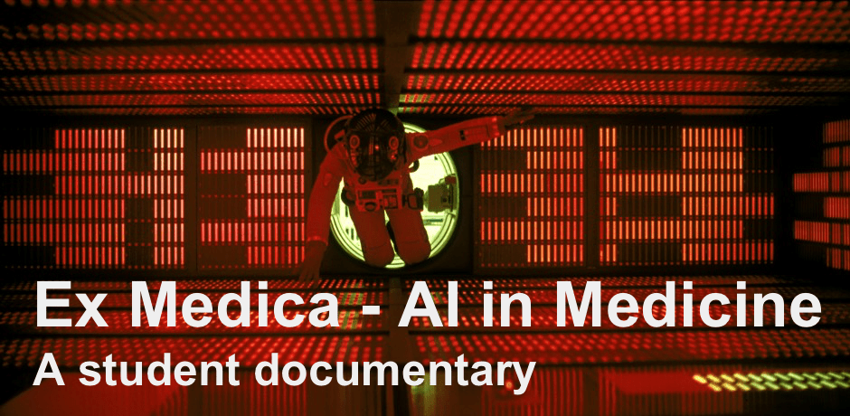 Ex Medica - A student documentary about AI in medicine