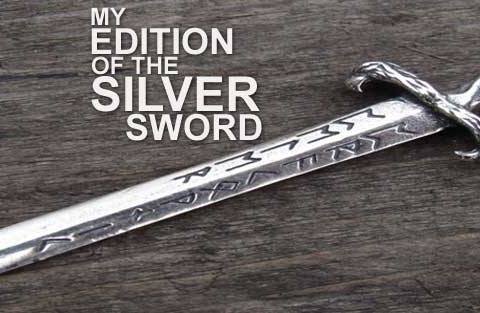 My edition of the silver sword