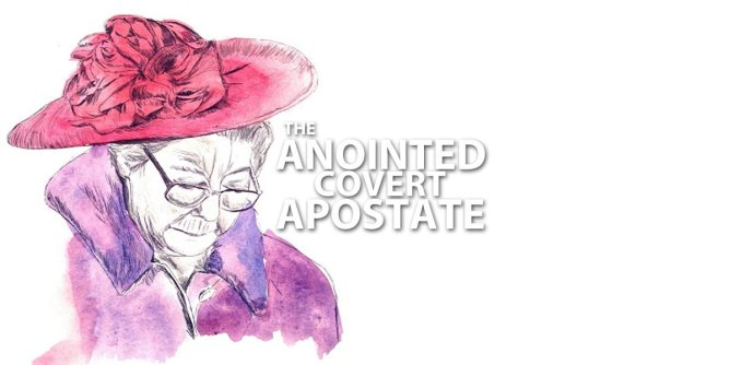 The Anointed Covert Apostate