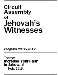 Increase Your Faith in Jehovah! Circuit Assembly of