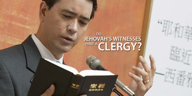 Do Jehovah's Witnesses have a Clergy?