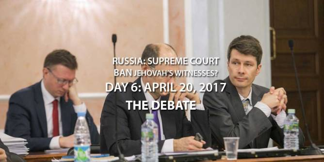 The Debate Russian Supreme Court Case to Ban Jehovah's Witnesses - Day 6