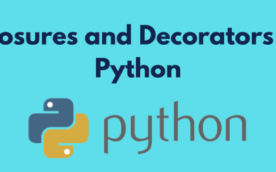 Closures and Decorators in Python-Part One