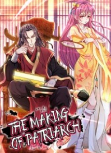The Making Of Patriarch