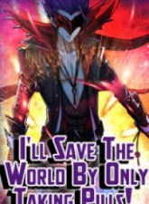 I'Ll Save The World By Only Taking Pills!