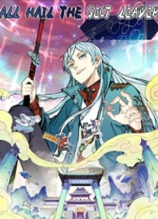 All Hail The Sect Leader