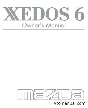 Скачать руководство по эксплуатации Mazda Xedos 6