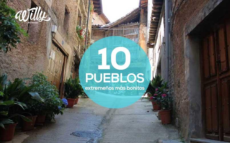 WILLY WITNESS: Los 10 pueblos más bonitos de Extremadura