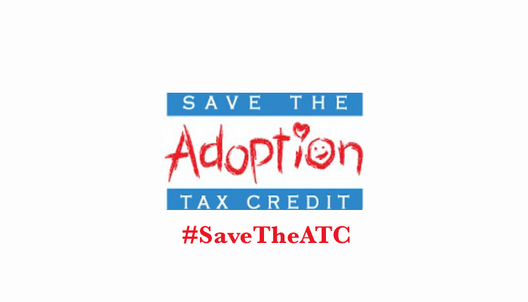 #SaveTheATC - Adoption Tax Credit!