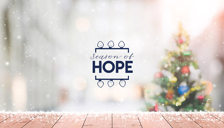 "Our ""Season of Hope"" Continues"