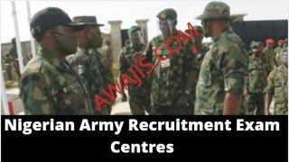 Nigerian Army Recruitment Exam Centres