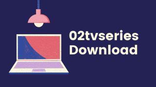 02tvseries Download