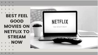 Best Good Movies on Netflix to stream now