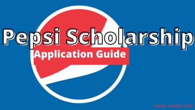 Pepsi Scholarship