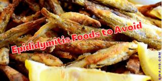 Epididymitis Foods to Avoid