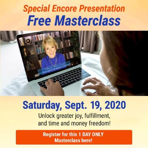 Mary Morrisey Special Encore Presentation Abundance Masterclass