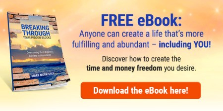 "Free eBook ""Breaking Through"" by Mary Morrissey for creating what is success to you."