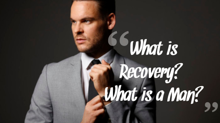 Watch: What is 'Recovery' & What is a Recovering Man