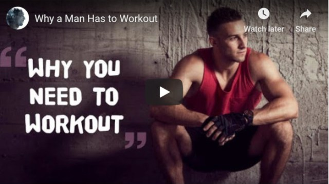 Why a Man Has to Work Out Image with play button