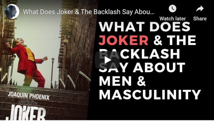 Watch: What Does Joker & The Backlash Say About Men & Masculinity
